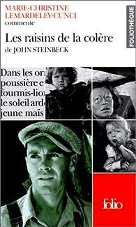 Les raisins de la colere de john steinbeck (essai et dossier) par Marie-Christine Lemardeley-Cunci