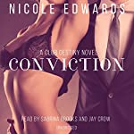 Conviction: A Club Destiny Novel, Book 1 | Nicole Edwards