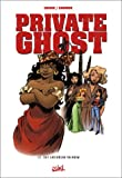 Private Ghost, tome 3 : Hot Caribbean Rainbow