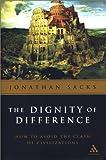 Dignity of Difference, Jonathan Sacks and Sacks, 0826414435