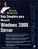 img - for Gu a Completa para Microsoft Windows 2000 Server de Peter Norton (Spanish Edition) book / textbook / text book