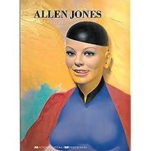 Allen Jones (Art and Design Monographs) by Jones, Allen (1993) Paperback