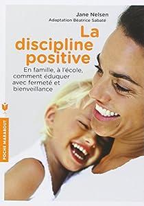 La discipline positive par Nelsen