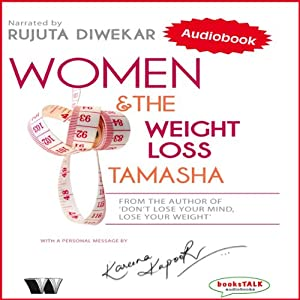 Women & the Weight Loss Tamasha Audiobook