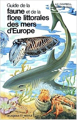 Livres gratuits GUIDE DE LA FAUNE ET DE LA FLORE LITTORALES DES MERS D'EUROPE pdf, epub