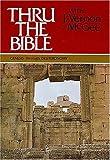 Thru the Bible, Vol. 1: Genesis-Deuteronomy