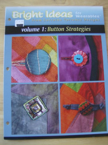 Bright Ideas for Wearables Volume 1: Button -