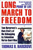 Long March to Freedom, Thomas R. Hargrove, 0759605181