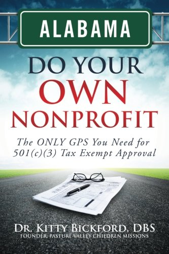 Kitty Own (Alabama Do Your Own Nonprofit: The ONLY GPS You Need For 501c3 Tax Exempt Status (Volume 1))