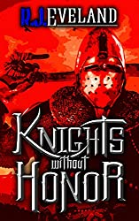 Knights without Honor (Siege after Siege Book 2)