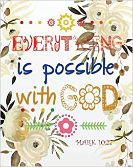 Everything Is Possible With God Christian Kid Journal Note Book Lined 8 X 10 Art Gifts Blank 132 Pages