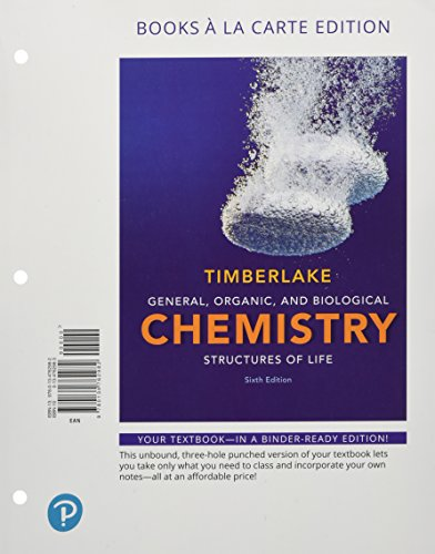 General, Organic, and Biological Chemistry: Structures of Life, Books a la Carte Plus MasteringChemistry with Pearson eText -- Access Card Package (6th Edition)
