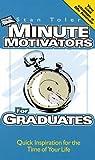 Minute Motivators for Graduates, Stan Toler, 1562921770