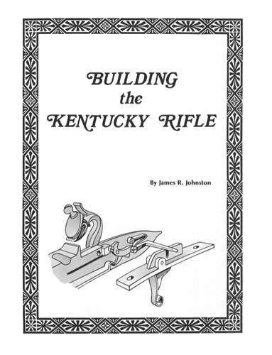 Used, Building the Kentucky rifle for sale  Delivered anywhere in USA