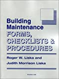 Building Maintenance, Roger W. Liska, 0130935786