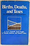 img - for Births, Deaths, and Taxes: The Demographic and Political Transitions book / textbook / text book