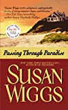 Passing Through Paradise, Susan Wiggs, 0446508810