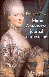 Marie-Antoinette, journal d'une reine par Lever