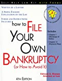 How to File Your Own Bankruptcy (Or How to Avoid It): With Forms (4th ed)
