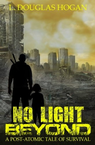 No Light Beyond: A Post-Atomic Tale of Survival