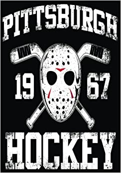 Pittsburgh 1967 Hockey: Hockey Books For Kids, Journal & Personal Stats Tracker, 100 Games, 7 x 10