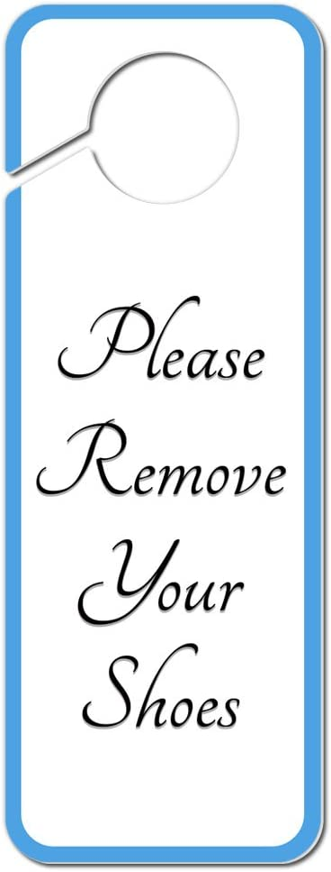 Graphics and More Please Remove Your Shoes Elegant Plastic Door Knob Hanger Sign