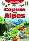 Copain des Alpes : Pour une première découverte des Alpes par Couzy