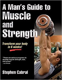 Book A Man's Guide to Muscle and Strength