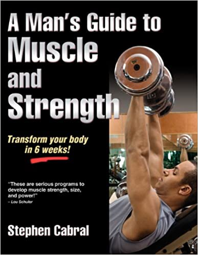 a mans guide to muscle and strength