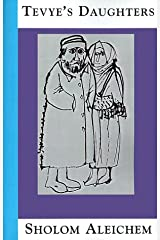 Tevye's Daughters: Collected Stories of Sholom Aleichem Paperback