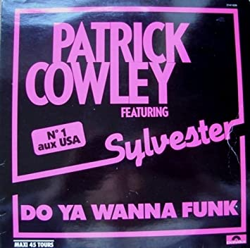 Sylvester Patrick Cowley Do You Wanna Funk Domino Records Uk