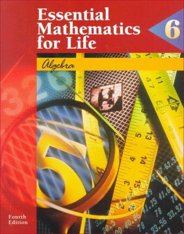 Algebra: Book 6 (Essential Mathematics for Life Series)
