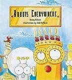 Robots Everywhere, Dennis Hebson, 0802788920