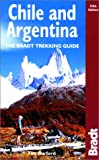 Chile and Argentina: Backpacking and Hiking (Bradt Trekking Guides)