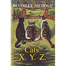 Beverley Nichols' Cats' X Y Z