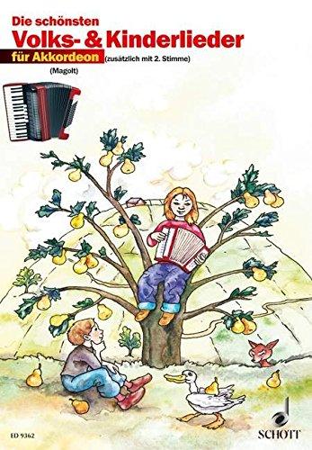 Die schönsten Volks- und Kinderlieder: sehr leicht bearbeitet. 1-2 Akkordeons.