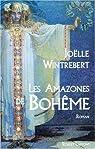 Les Amazones de Bohème par Wintrebert
