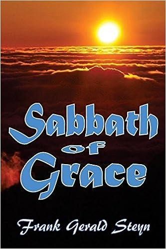 Amazon Sabbath Of Grace The Sabbath More Fully 9781505623598