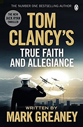 Tom Clancy's True Faith and Allegiance: INSPIRATION FOR ...