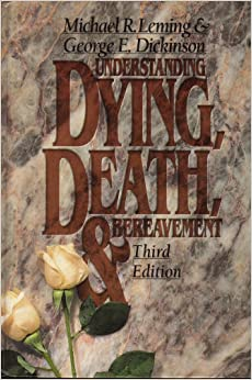 4 mat review of understanding dying death and bereavement Read this essay on 4-mat book review of leming & dickinson's book, understanding dying, death, and bereavement come browse our large digital warehouse of free.