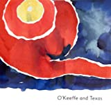 O'Keeffe and Texas, Sharyn R. Udall and Marion Koogler McNay Art Museum Staff, 0810963566