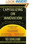 Capitalizing on Innovation