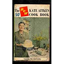 The New Kate Aitken Cook Book