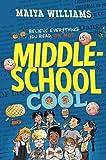 Middle-School Cool, Maiya Williams, 0375991158
