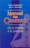 manuel des chakras de la th?orie ? la pratique
