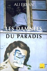 Les Damnées du paradis par Ali Erfan