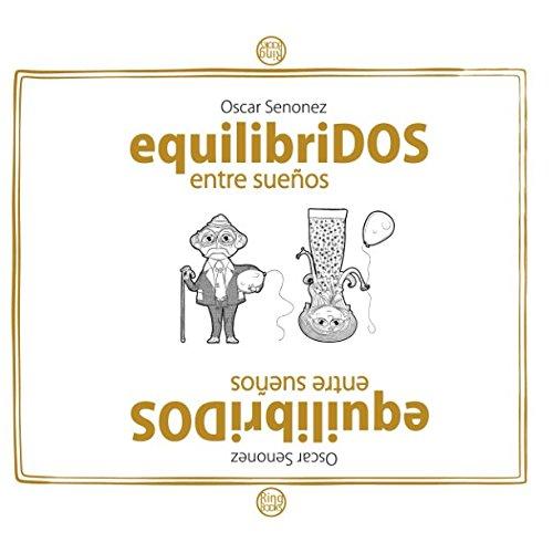 Equilibridos entre sueños (Spanish Edition) pdf