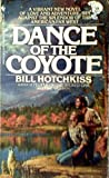 The Dance of the Coyote, Bill Hotchkiss, 0553267078