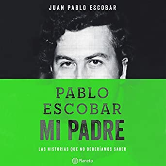 Amazon.com: Pablo Escobar, mi padre (Audible Audio Edition ...