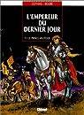 L'Empereur du dernier jour, tome 1 : Le Prince vautour par Cothias